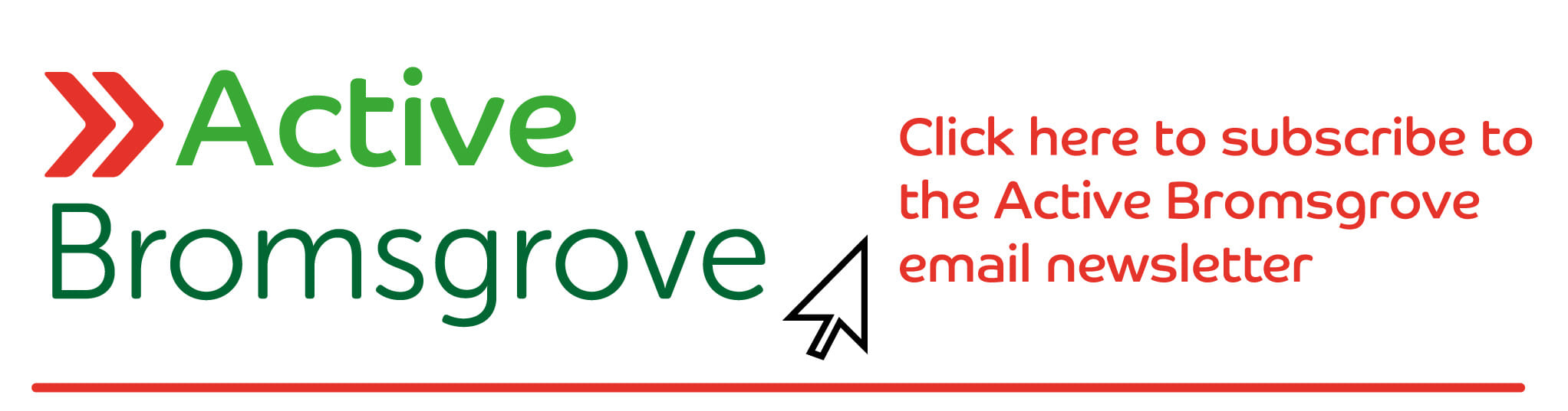 Sign up for the Active Brosmgrove newsletter